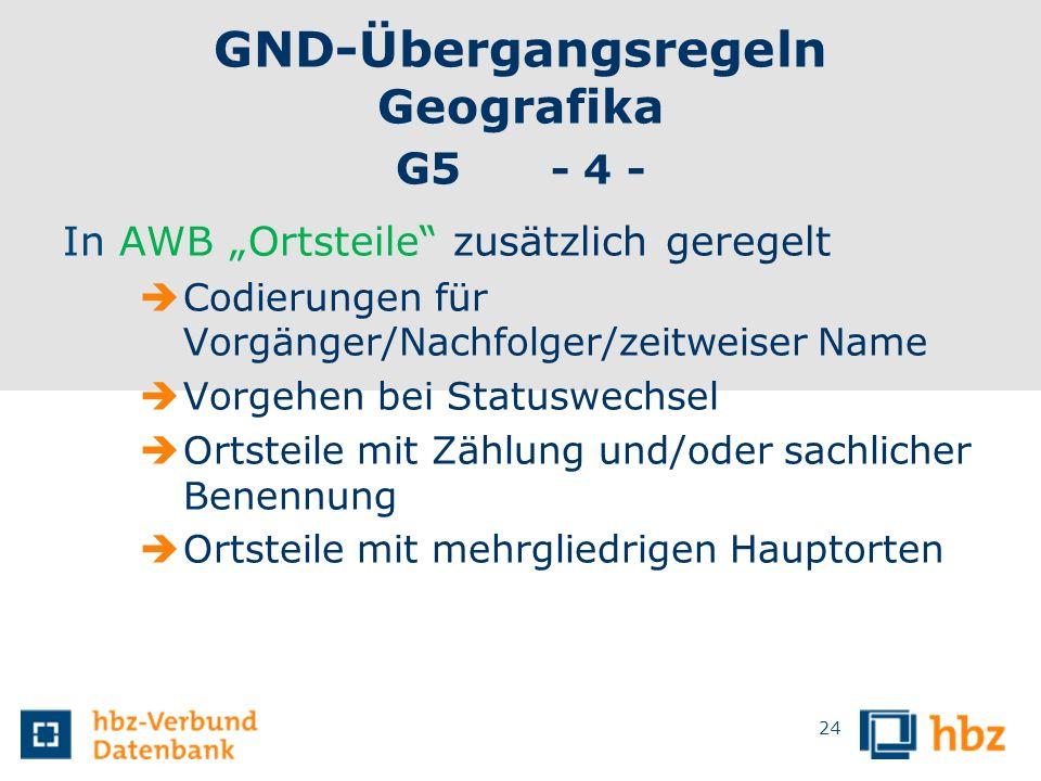 GND-Übergangsregeln Geografika G5 - 4 -