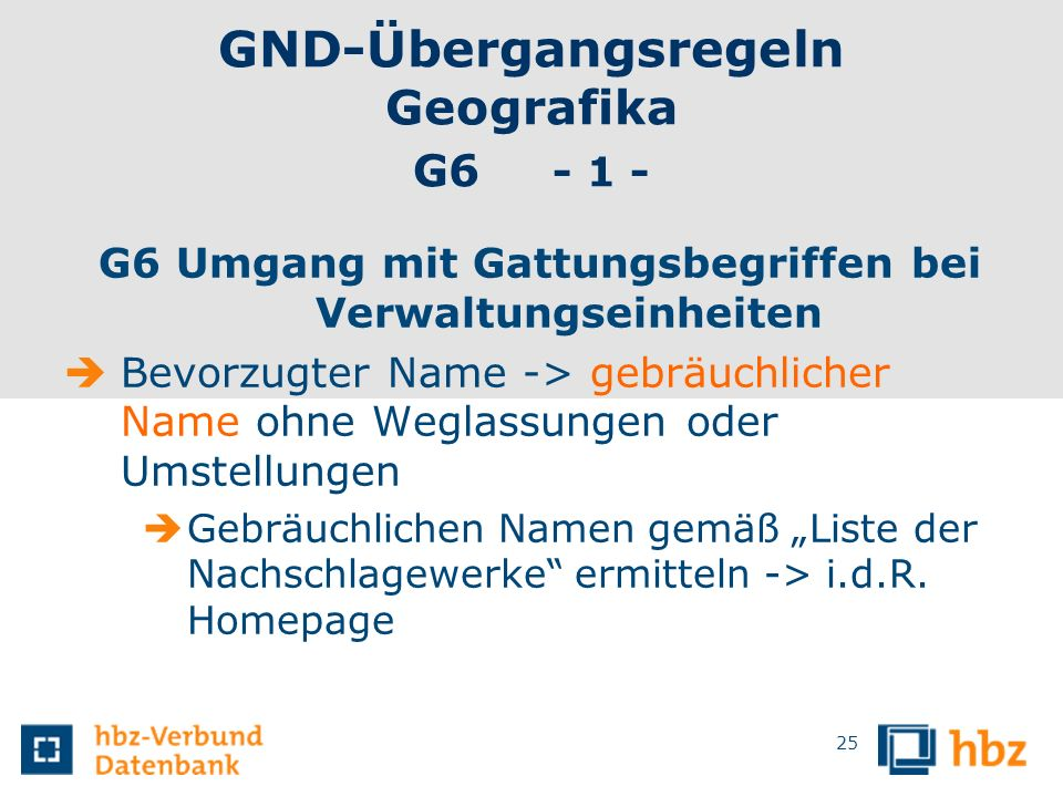 GND-Übergangsregeln Geografika G6 - 1 -