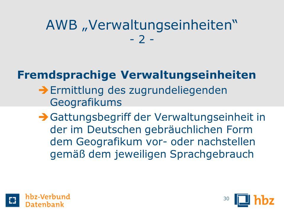 """AWB """"Verwaltungseinheiten - 2 -"""