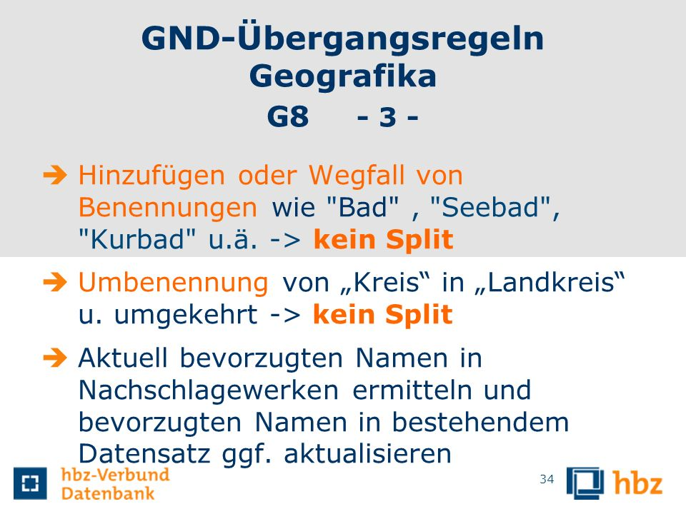 GND-Übergangsregeln Geografika G8 - 3 -