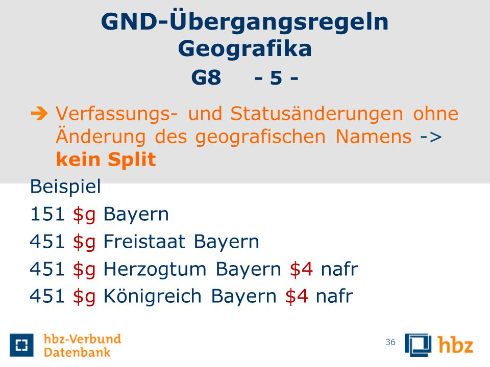 GND-Übergangsregeln Geografika G8 - 5 -