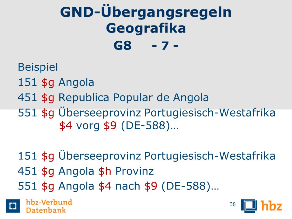 GND-Übergangsregeln Geografika G8 - 7 -