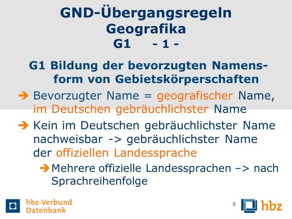 GND-Übergangsregeln Geografika G1 - 1 -