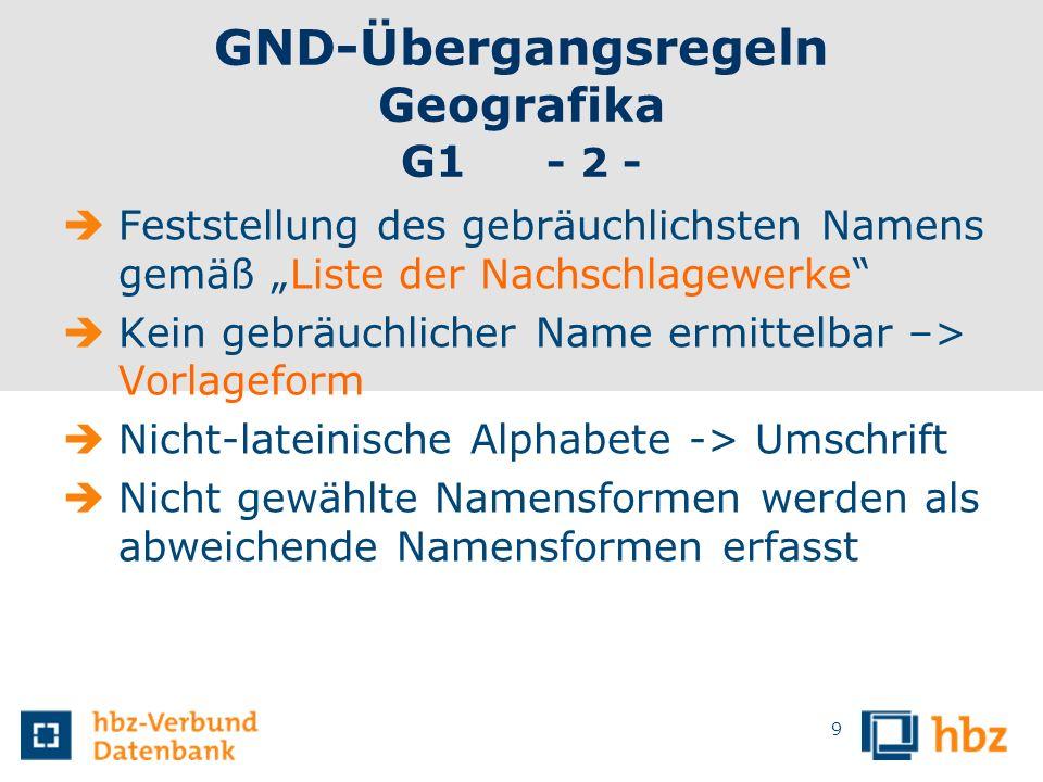 GND-Übergangsregeln Geografika G1 - 2 -