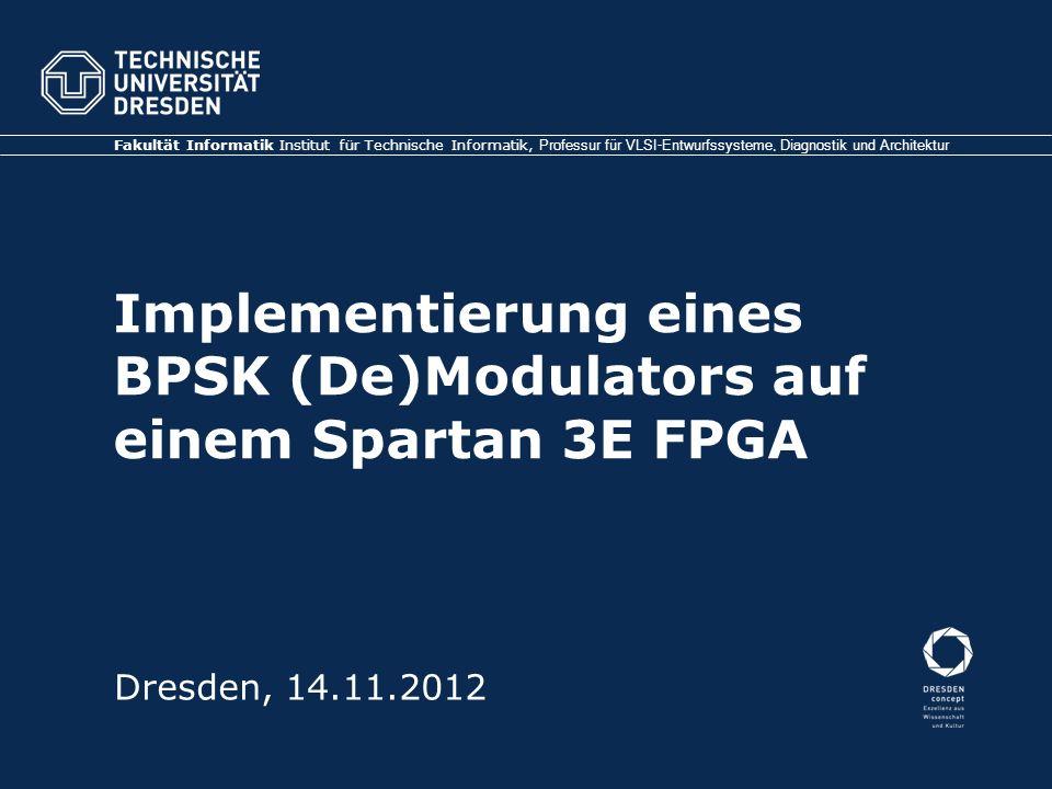 Implementierung eines BPSK (De)Modulators auf einem Spartan 3E FPGA