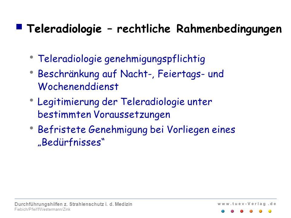 Teleradiologie – rechtliche Rahmenbedingungen