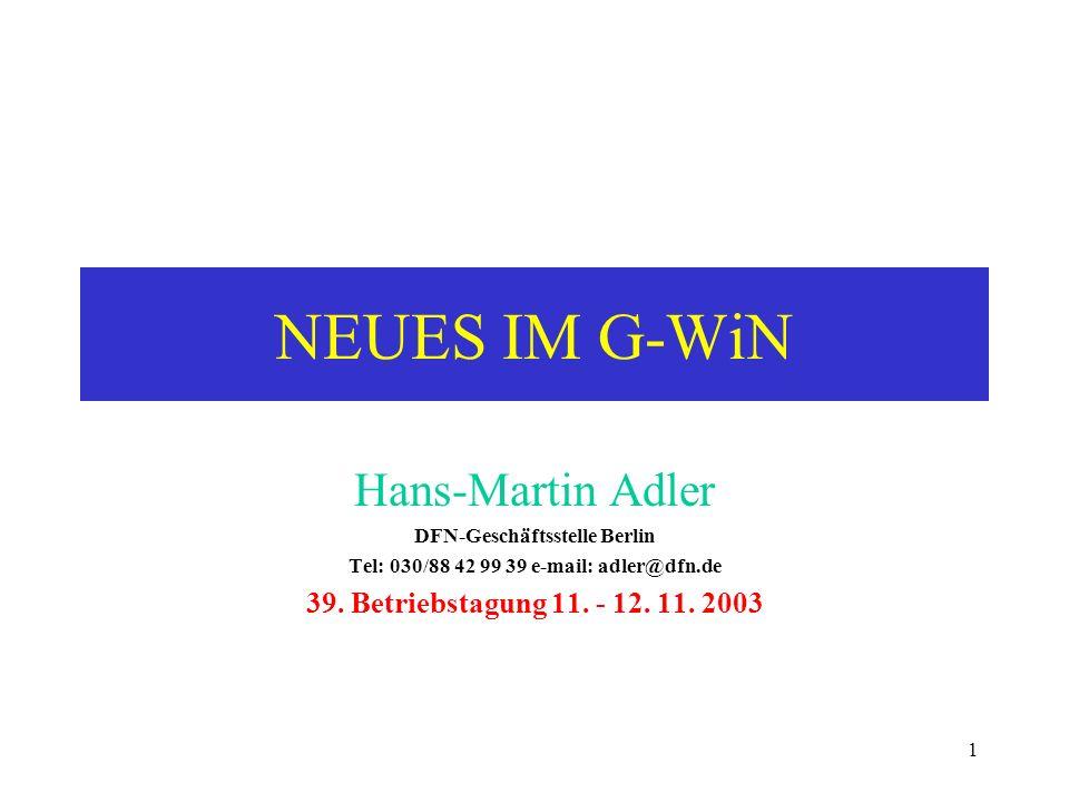 DFN-Geschäftsstelle Berlin Tel: 030/88 42 99 39 e-mail: adler@dfn.de