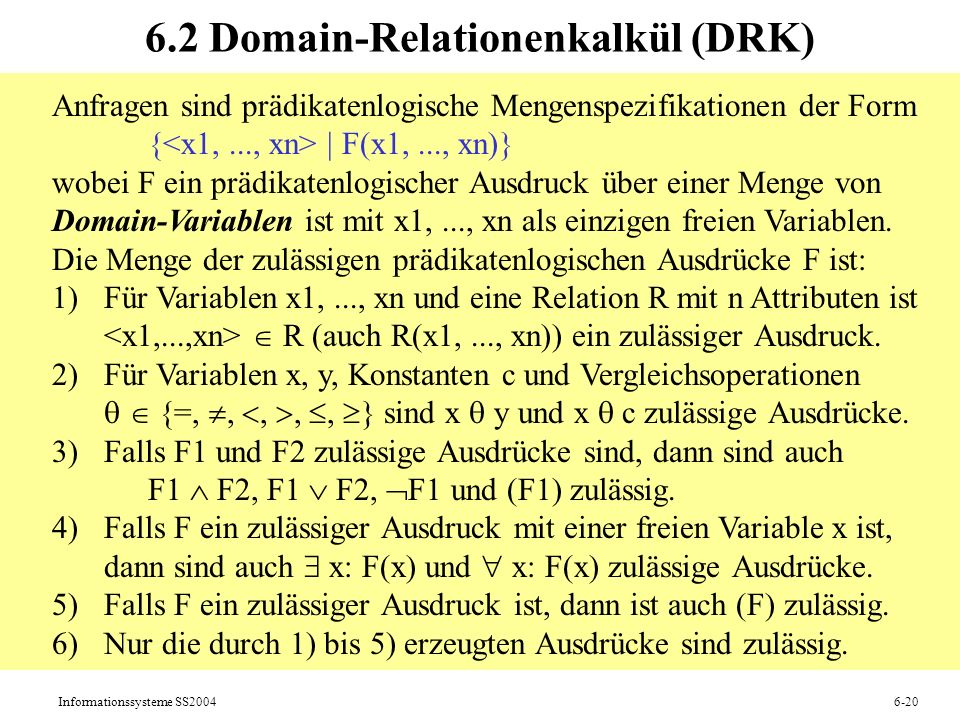 6.2 Domain-Relationenkalkül (DRK)