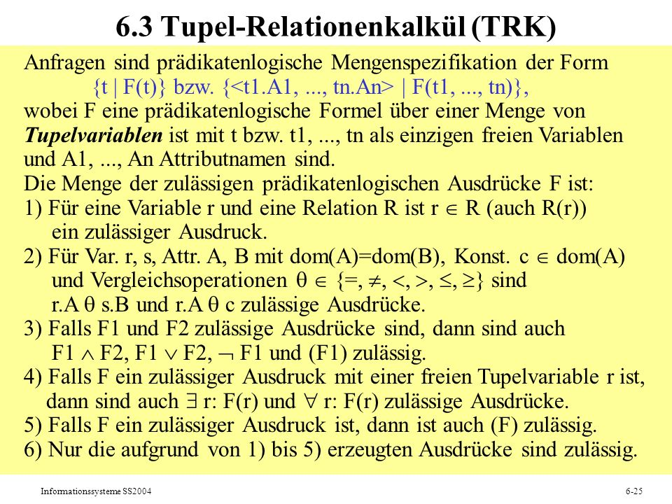 6.3 Tupel-Relationenkalkül (TRK)