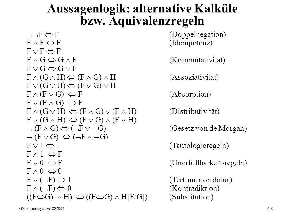 Aussagenlogik: alternative Kalküle bzw. Äquivalenzregeln