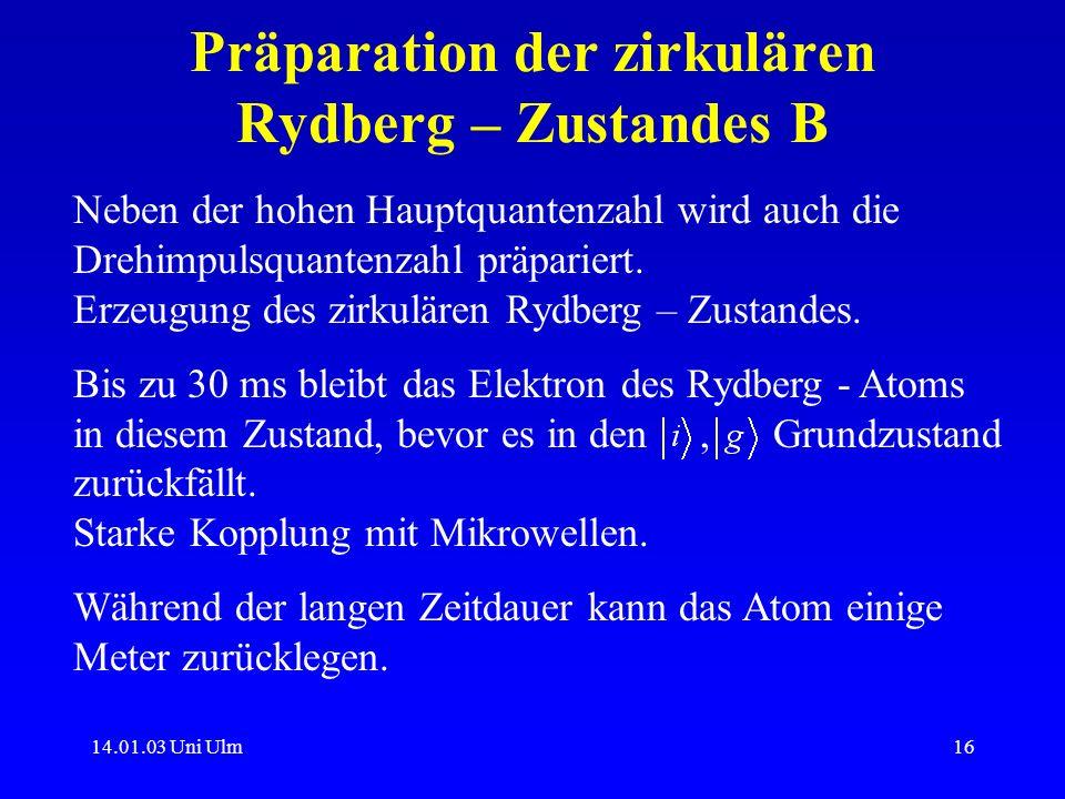 Präparation der zirkulären Rydberg – Zustandes B