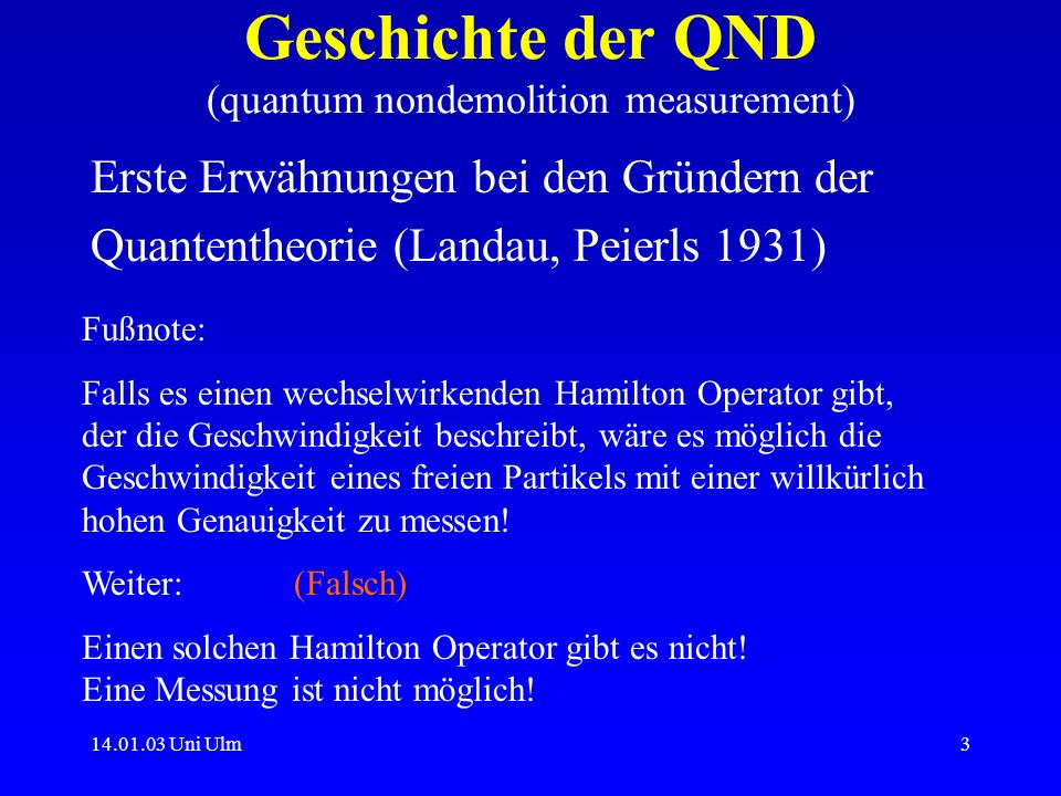 Geschichte der QND (quantum nondemolition measurement)
