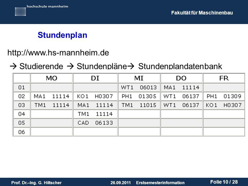 Stundenplan http://www.hs-mannheim.de  Studierende  Stundenpläne Stundenplandatenbank