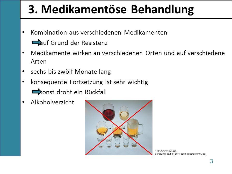 3. Medikamentöse Behandlung