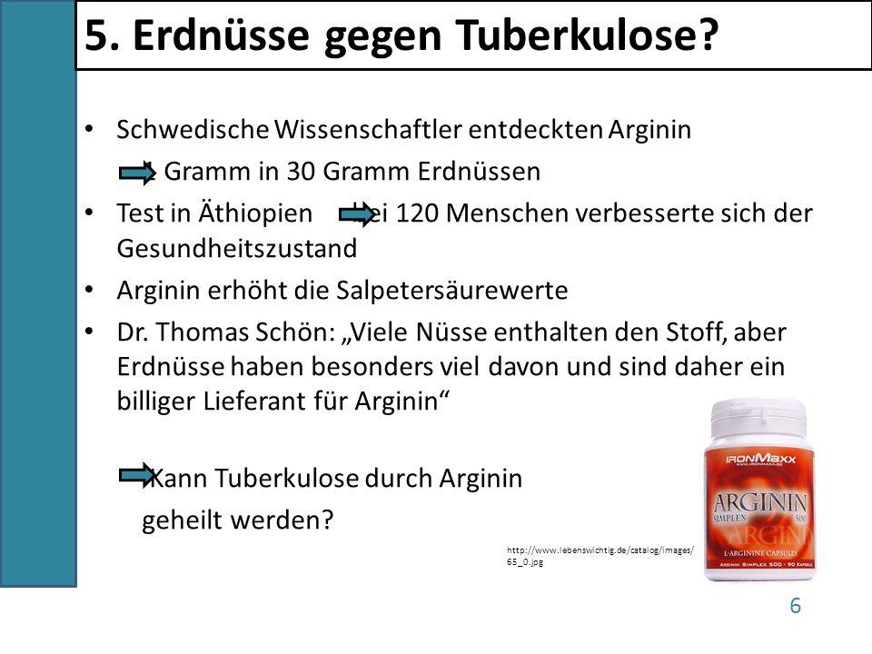5. Erdnüsse gegen Tuberkulose
