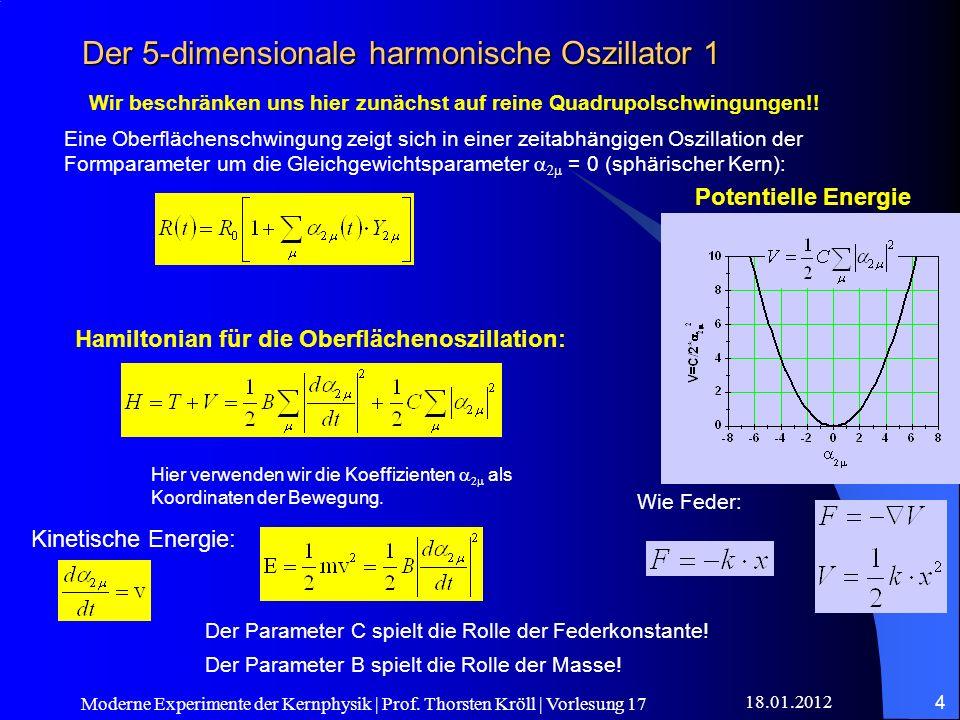 Der 5-dimensionale harmonische Oszillator 1