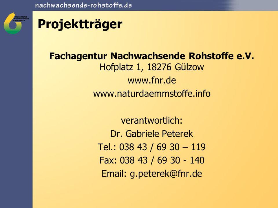 Projektträger Fachagentur Nachwachsende Rohstoffe e.V. Hofplatz 1, 18276 Gülzow. www.fnr.de. www.naturdaemmstoffe.info.