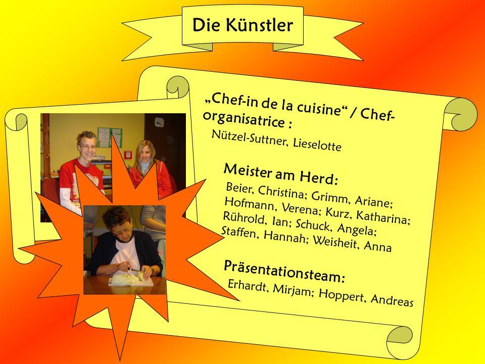 """Die Künstler """"Chef-in de la cuisine / Chef- organisatrice :"""