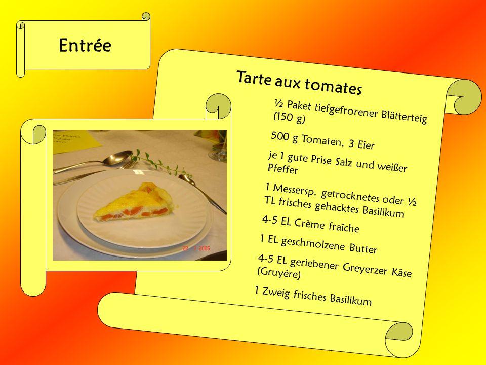 Entrée Tarte aux tomates ½ Paket tiefgefrorener Blätterteig (150 g)