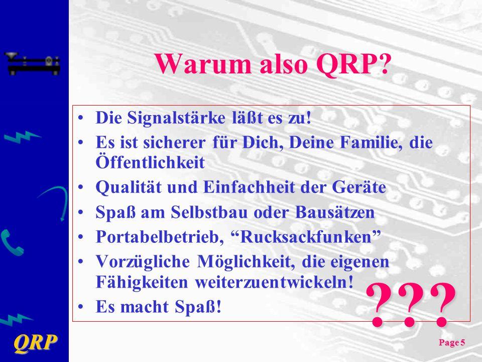 Warum also QRP Die Signalstärke läßt es zu!