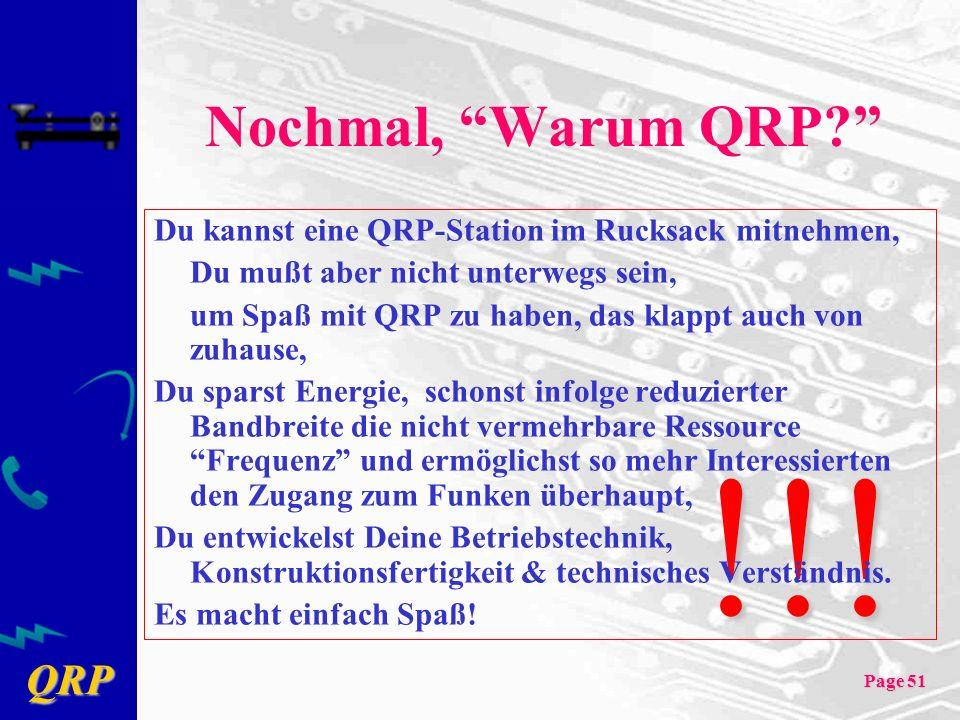 Nochmal, Warum QRP Du kannst eine QRP-Station im Rucksack mitnehmen, Du mußt aber nicht unterwegs sein,