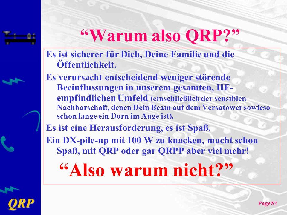 Warum also QRP Es ist sicherer für Dich, Deine Familie und die Öffentlichkeit.