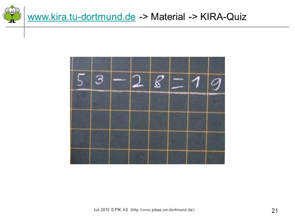 www.kira.tu-dortmund.de -> Material -> KIRA-Quiz