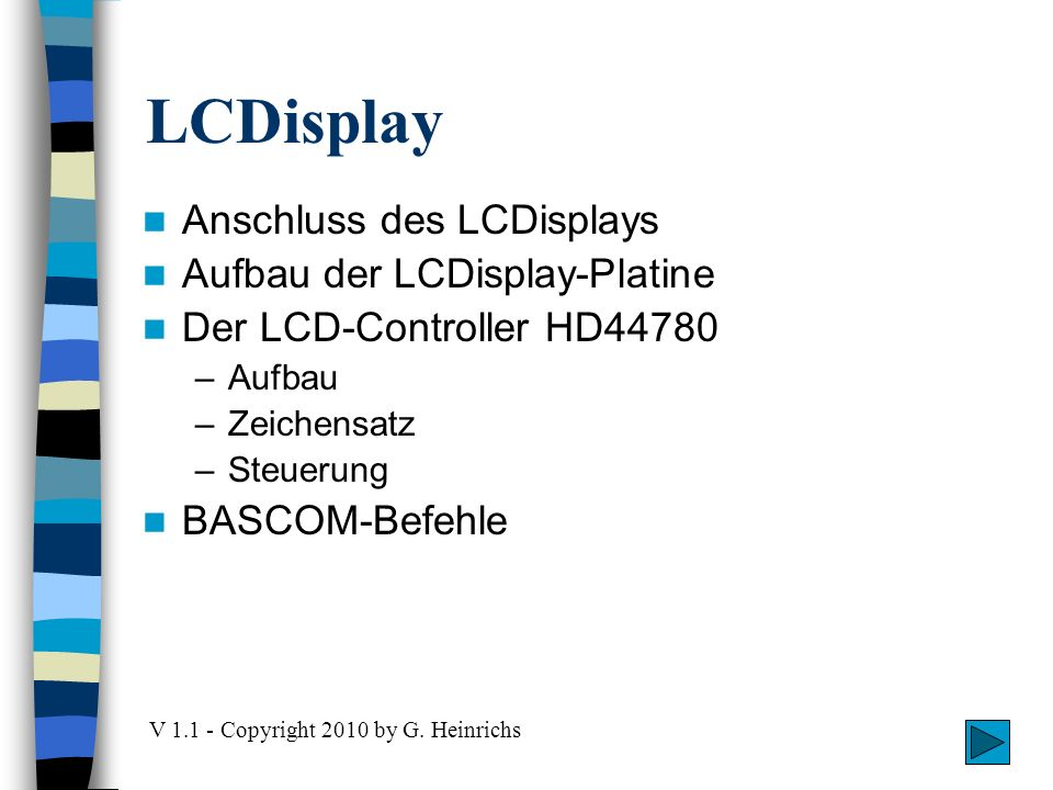 LCDisplay Anschluss des LCDisplays Aufbau der LCDisplay-Platine