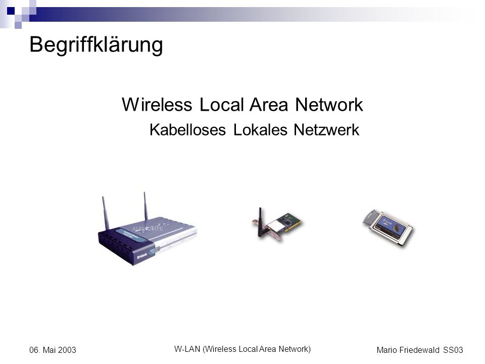 Begriffklärung Wireless Local Area Network Kabelloses Lokales Netzwerk