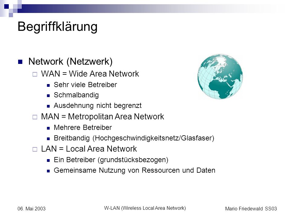 W-LAN (Wireless Local Area Network)