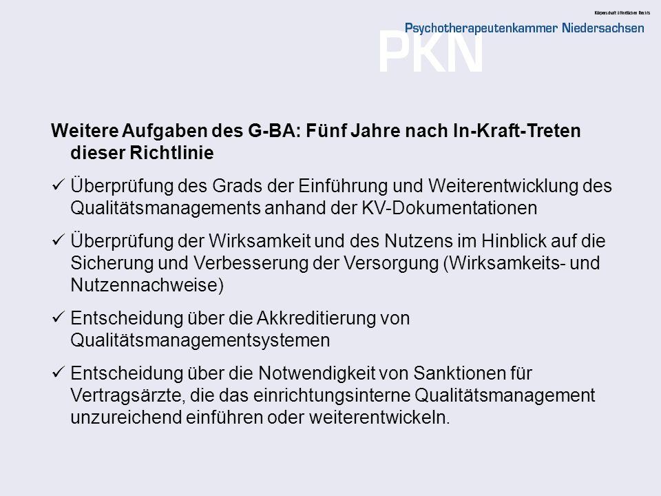 Weitere Aufgaben des G-BA: Fünf Jahre nach In-Kraft-Treten dieser Richtlinie