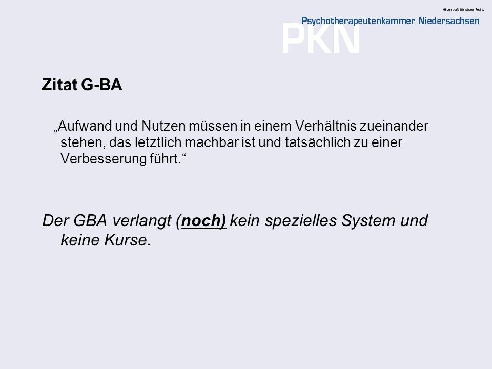 Der GBA verlangt (noch) kein spezielles System und keine Kurse.