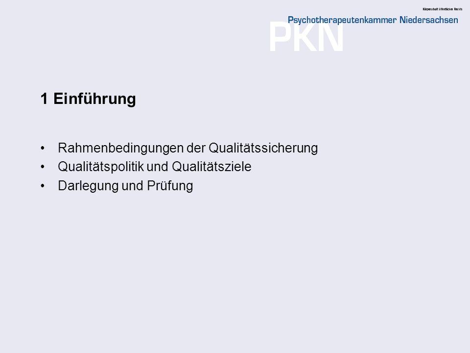 1 Einführung Rahmenbedingungen der Qualitätssicherung