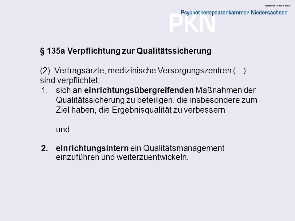 § 135a Verpflichtung zur Qualitätssicherung