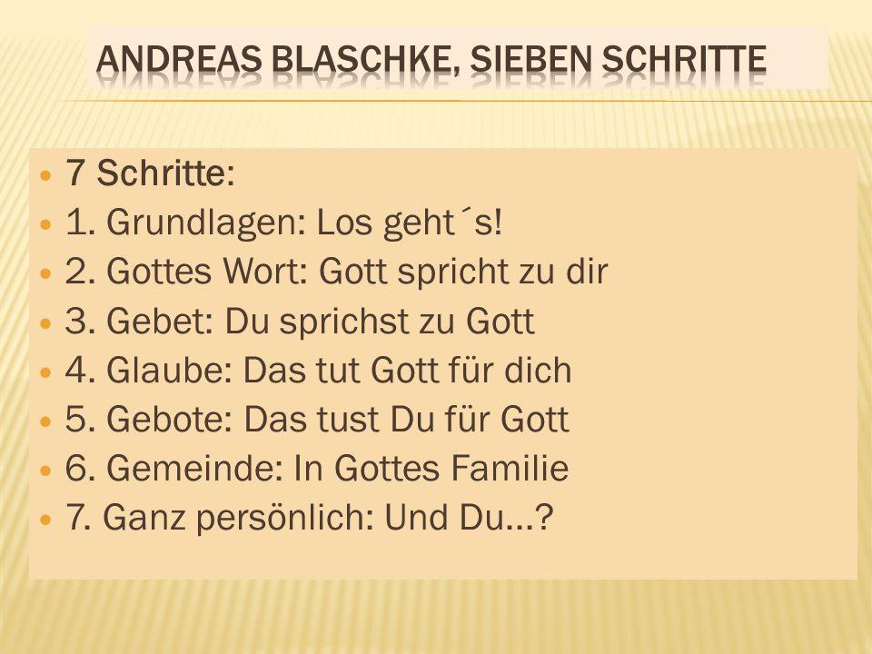 Andreas Blaschke, Sieben Schritte