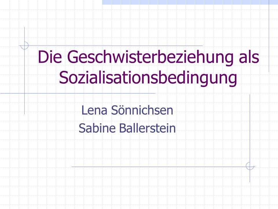 Die Geschwisterbeziehung als Sozialisationsbedingung