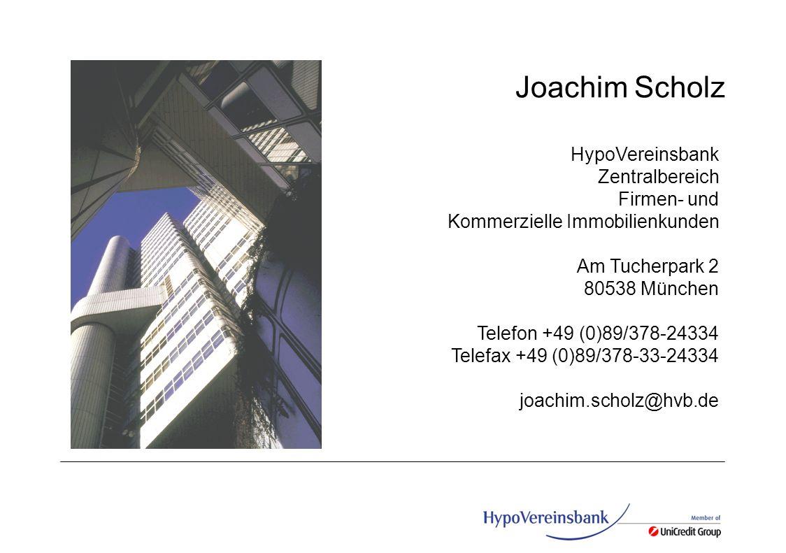 Joachim Scholz HypoVereinsbank Zentralbereich Firmen- und