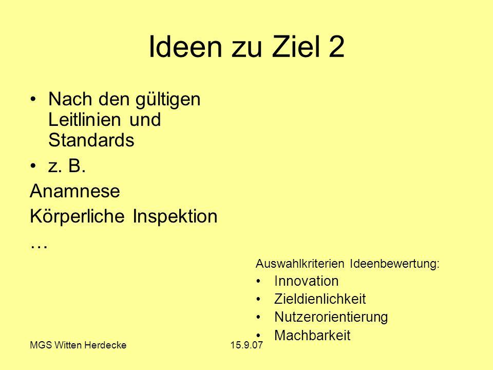 Ideen zu Ziel 2 Nach den gültigen Leitlinien und Standards z. B.