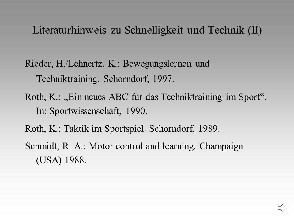 Literaturhinweis zu Schnelligkeit und Technik (II)