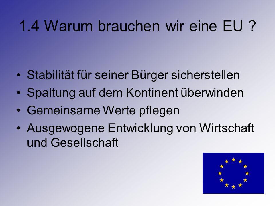 1.4 Warum brauchen wir eine EU