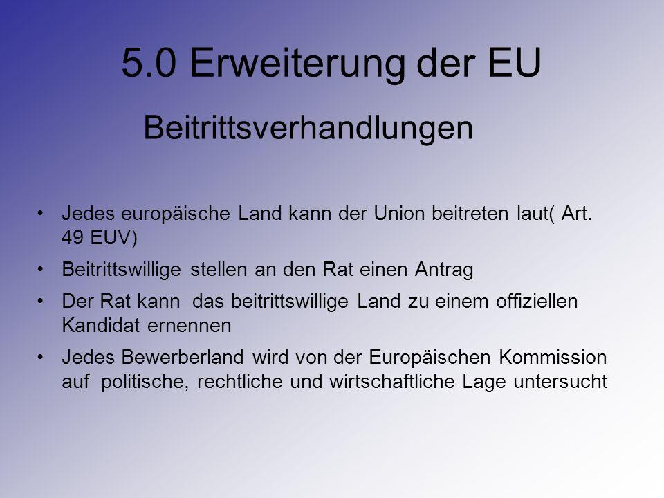 5.0 Erweiterung der EU Beitrittsverhandlungen
