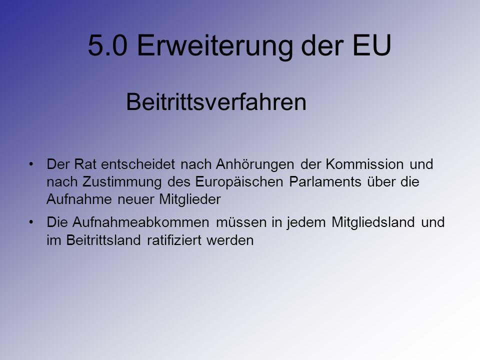 5.0 Erweiterung der EU Beitrittsverfahren
