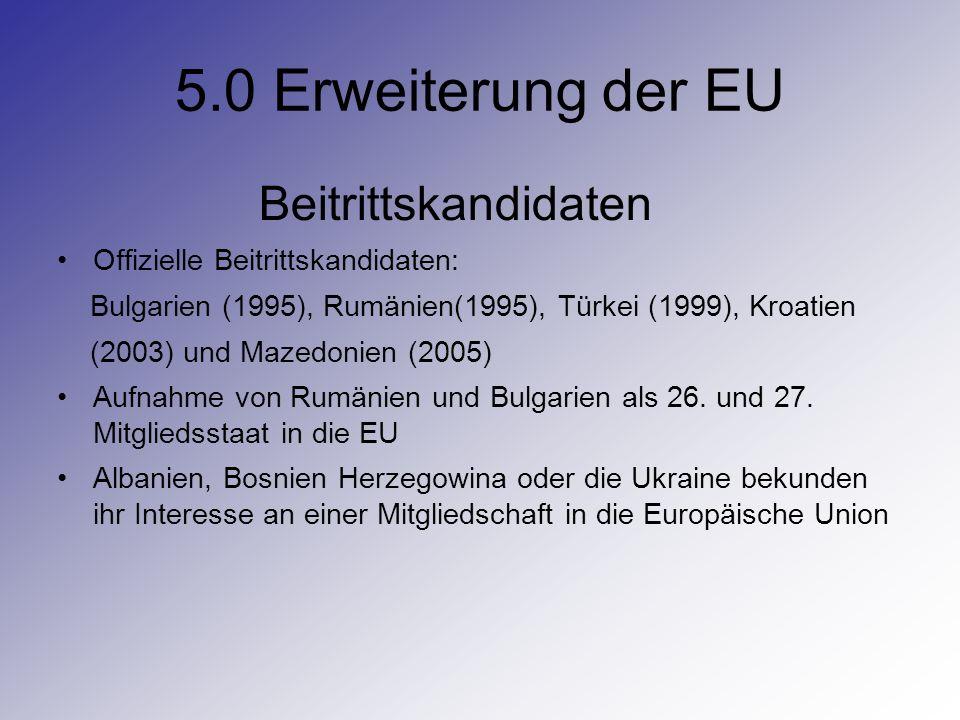 5.0 Erweiterung der EU Beitrittskandidaten