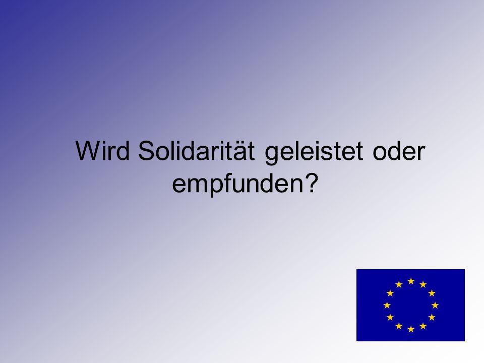 Wird Solidarität geleistet oder empfunden
