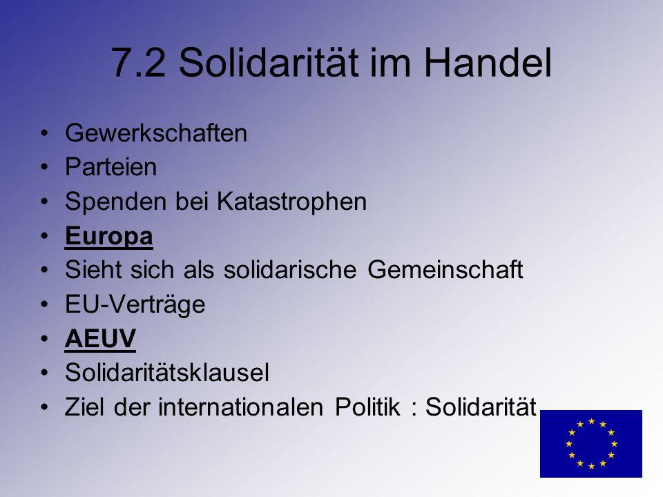 7.2 Solidarität im Handel Gewerkschaften Parteien