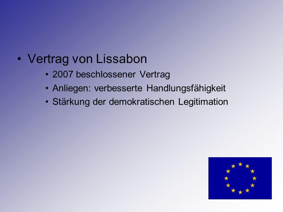 Vertrag von Lissabon 2007 beschlossener Vertrag