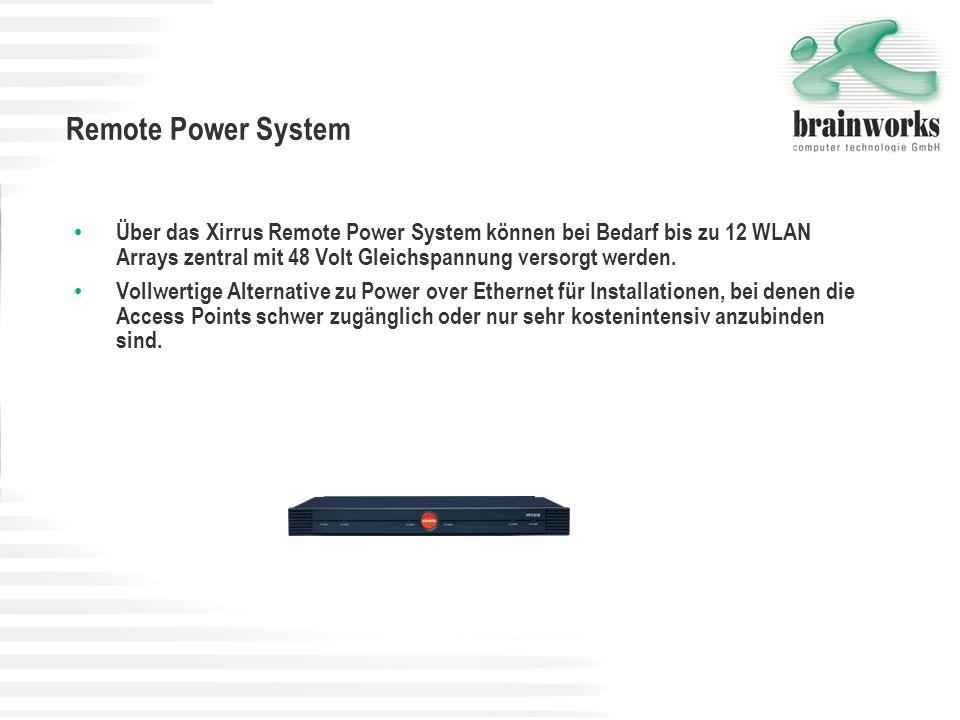 Remote Power SystemÜber das Xirrus Remote Power System können bei Bedarf bis zu 12 WLAN Arrays zentral mit 48 Volt Gleichspannung versorgt werden.