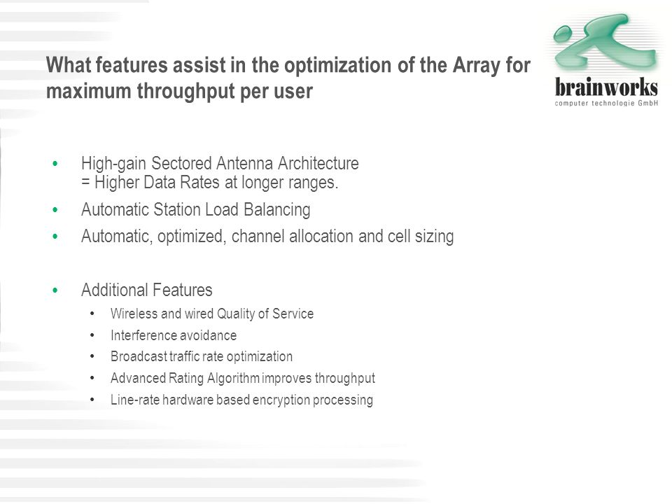 What features assist in the optimization of the Array for maximum throughput per user