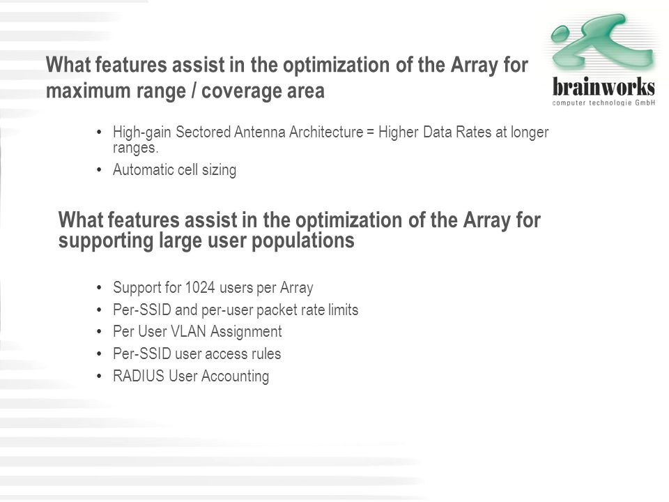 What features assist in the optimization of the Array for maximum range / coverage area