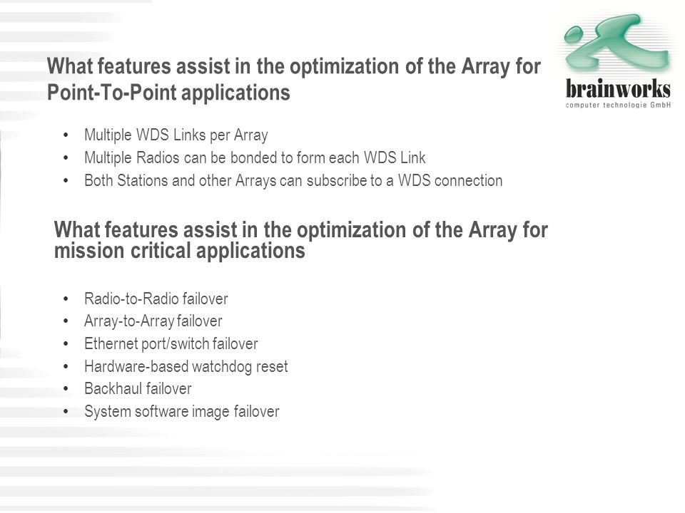What features assist in the optimization of the Array for Point-To-Point applications